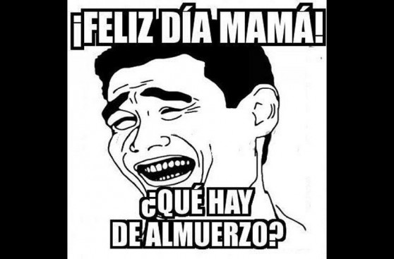 Los memes por el Día de la Madre