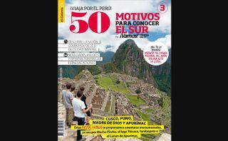 Sal de la rutina con el tercer número de ¡Viaja por el Perú!