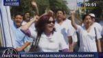 Chiclayo: médicos en huelga bloquearon paso por Av. Salaverry - Noticias de ana maria salaverry
