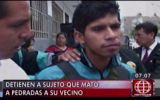 Detienen a sujeto que mató a pedradas a su vecino en Jicamarca