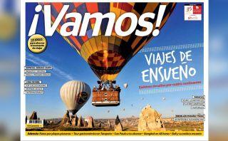Viajes de ensueño con la nueva edición de tu revista ¡Vamos!