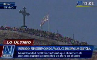 Suspenden Vía Crucis en cerro San Cristóbal por seguridad