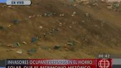 Chorrillos: el Morro Solar sigue invadido [VIDEO]