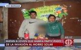 Morro Solar: matan a sujeto implicado en invasión en Chorrillos