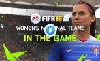 FIFA 16: el fútbol femenino se estrena en el videojuego