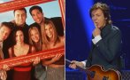 "Paul McCartney rechazó ser parte de ""Friends"""