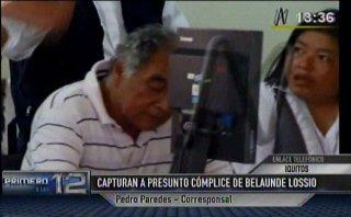 Iquitos: otro presunto cómplice de Belaunde Lossio fue detenido