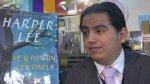 Entrevista a Julio Zavala a propósito de lo nuevo de Harper Lee - Noticias de gregory peck