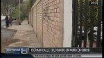 Surco: vecinos construyeron muro para impedir ingreso a calle - Noticias de paramonga