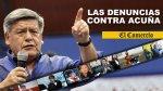 César Acuña: seis denuncias contra el futuro candidato - Noticias de onpe