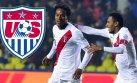 Perú vs. Estados Unidos: día, hora y canal que lo transmite