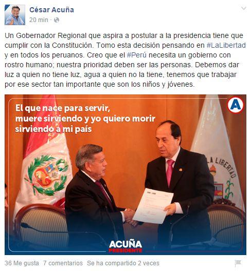 César Acuña publicó hace minutos este mensaje en su cuenta en Facebook.