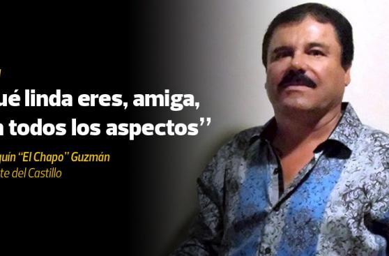 Las 12 frases del coqueteo entre Kate y El Chapo Guzmán