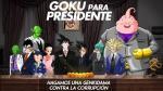 Gokú para presidente, esta sería su plancha electoral - Noticias de majin boo