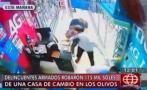 Los Olivos: así fue violento robo armado a casa de cambio