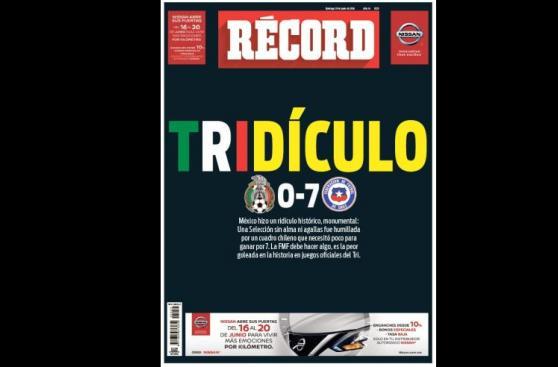 México 0-7 Chile: fuertes e impactantes portadas tras derrota