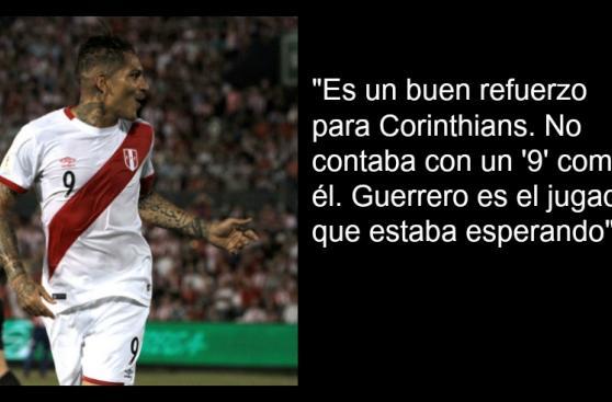 Guerrero: así lo elogiaba el técnico de Brasil en Corinthians