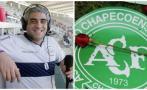 Periodista provoca indignación por insultos contra Chapecoense