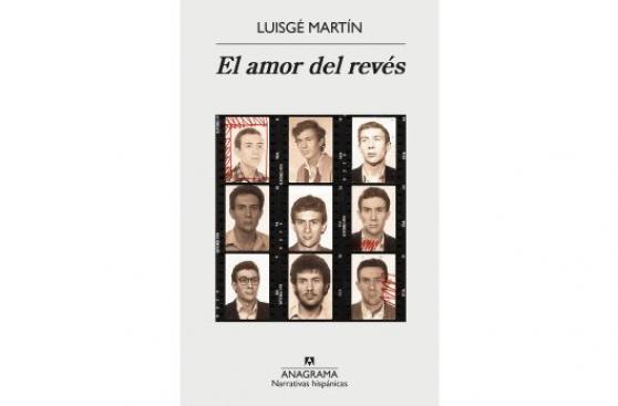 """Libro de la semana: """"El amor del revés"""" por Luisgé Martín"""