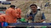 Brigadistas especialistas en rescate ingresaron a socavón