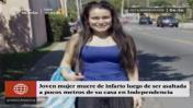 Joven murió de un infarto tras ser asaltada en Independencia
