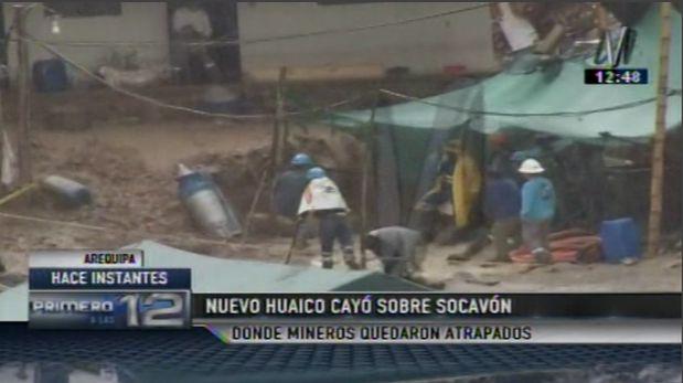 Mineros atrapados: otro huaico cae sobre socavón de Acarí
