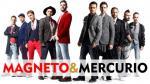Magneto y Mercurio en Lima: se inició preventa de entradas - Noticias de parque de la exposición