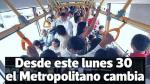 Metropolitano: los cambios que rigen desde el lunes [VIDEO] - Noticias de javier palma