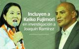 Joaquín Ramírez: un caso por el que ahora se investiga a Keiko