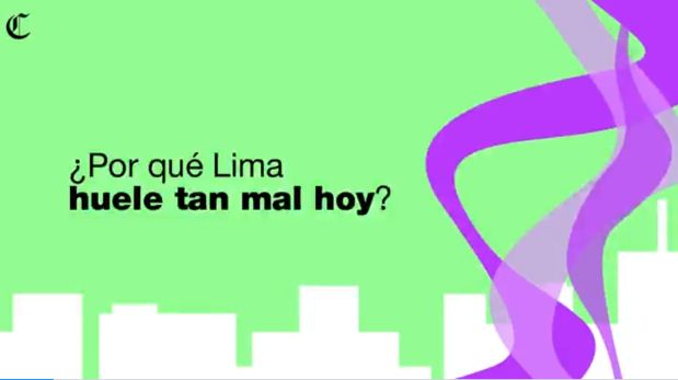 ¿Por qué Lima olió mal durante horas? Senamhi te lo explica