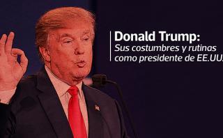 Trump: Sus costumbres y rutinas como presidente de EE.UU.
