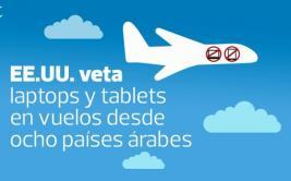 EE.UU. prohíbe laptops y tablets en vuelos de países árabes