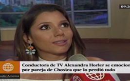 Alexandra Hörler lloró al hablar de desastre en Chosica [VIDEO]