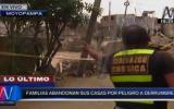 Familias abandonan sus viviendas ante peligro de derrumbe