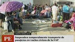 FAP suspende traslado de pasajeros por puente aéreo desde Lima