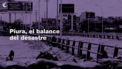 Piura: balance de los daños producidos por los desbordes