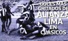 Alianza Lima: los goles íntimos más gritados ante Universitario