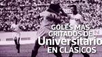 Universitario: los goles más gritados de los cremas en clásicos - Noticias de luis aguiar