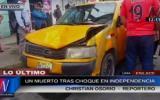 Independencia: mujer murió arrollada por taxi en Av Túpac Amaru
