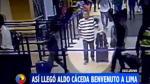 José Yactayo: así fue la llegada al Perú de implicado en caso - Noticias de jose aldo