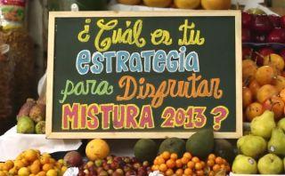 Mistura 2013: ¿Cuál es tu estrategia para sacarle el jugo a la feria?