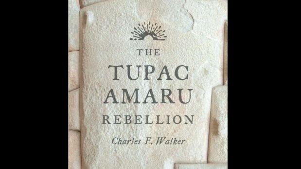 Editorial de Harvard publica libro sobre Túpac Amaru II