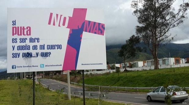 """""""Si puta es ser libre..."""", la campaña que remece a Ecuador"""