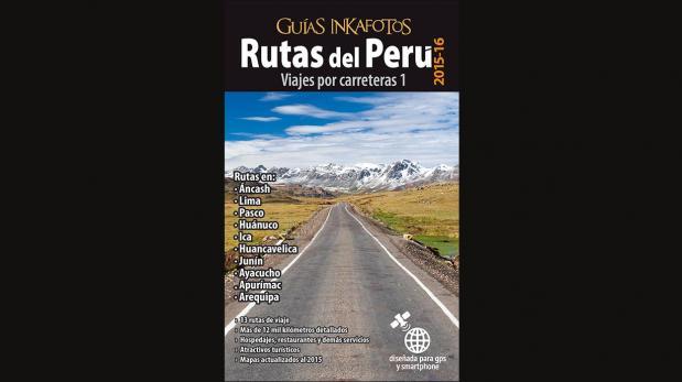 Una guía para orientar tus viajes por las carreteras del Perú