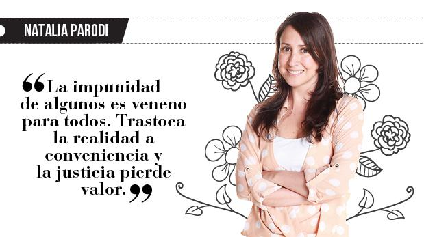 """Natalia Parodi: """"La justicia selectiva"""""""