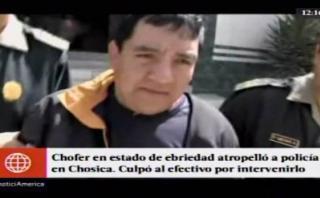 Chosica: ebrio atropelló a policía y lo culpó por intervenirlo