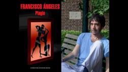 """Francisco Ángeles presentará """"Plagio"""" en la FIL Lima 2016"""
