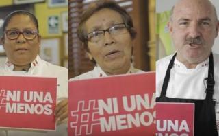 #NiUnaMenos: mensajes de cocineros peruanos que debes escuchar