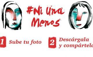 #NiUnaMenos: comparte tu foto con el mensaje de la campaña