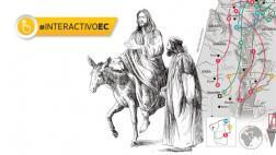 Semana Santa: la ruta de Jesucristo [INTERACTIVO]
